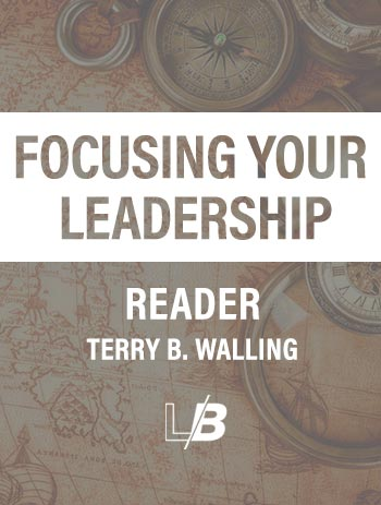 Focusing Your Leadership (Reader)