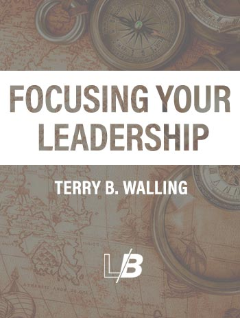 Focusing Your Leadership